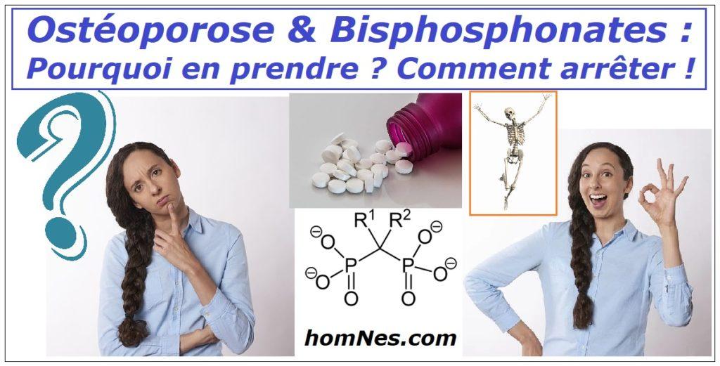 Bisphosphonates & Ostéoporose = fonction, définition & arrêt - homNes